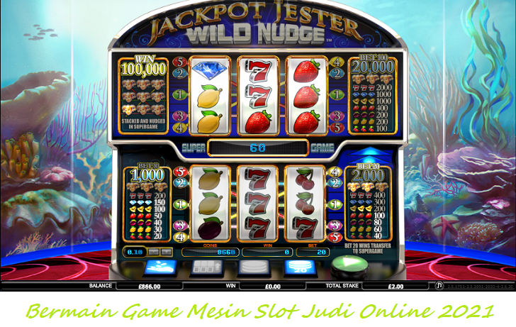 Bermain Game Mesin Slot Judi Online 2021