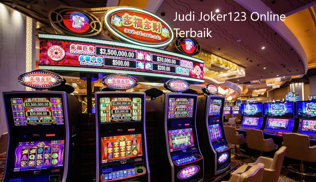 Keuntungan Di Website Slot Online Judi Joker123 Terbaru Indonesia